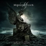 MIRACLE FLAIR - Angels Cast Shadows (Cd)