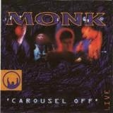 MONK - Carousel Off (Cd)