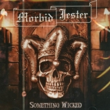 MORBID JESTER - Something Wicked (Cd)