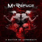 MY REFUGE - A Matter Of Supremacy (Cd)
