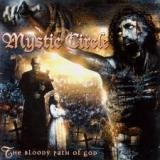 MYSTIC CIRCLE - The Bloody Path Of God (Cd)