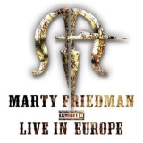 MARTY FRIEDMAN (MEGADETH) - Exhibit A - Live In Europe (Cd)