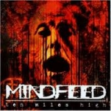 MINDFEED - Ten Miles High (Cd)
