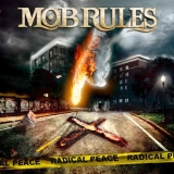 MOB RULES - Radical Peace (Cd)