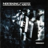 MOURNING CARESS - Imbalance (Cd)
