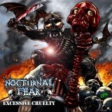 NOCTURNAL FEAR - Excessive Cruelty (Cd)
