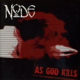NODE  - As God Kills (Cd)