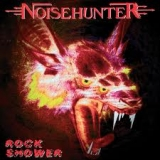 NOISEHUNTER - Rock Shower (Cd)