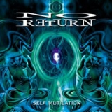 NO RETURN - Self Mutilation (Cd)