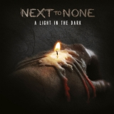 NEXT TO NONE - A Light In The Dark (Cd)