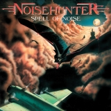 NOISEHUNTER - Spell Of Noise (Cd)
