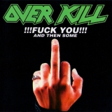 OVERKILL - Fuck You And Then Some (Cd)