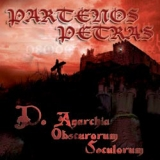 PARTENOS PETRAS - De Anarchia Obscurorum… (Cd)