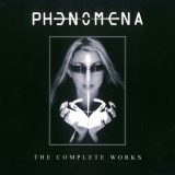 PHENOMENA - The Complete Works (Cd)