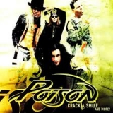 POISON - Crack A Smile…and More! (Cd)
