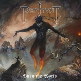 PORTRAIT - Burn The World (Cd)