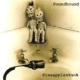 POUNDHOUND - Pineapple Skunk (Cd)