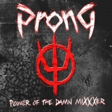 PRONG - Power Of The Damn Mixxxer (Cd)
