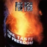 PRO PAIN - Foul Taste Of Freedom (Cd)