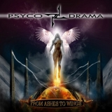 PSYCO DRAMA - From Ashes To Wings (Cd)