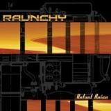 RAUNCHY - Velvet Noise (Cd)