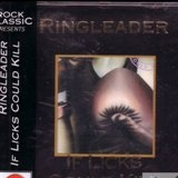 RINGLEADER - If Licks Could Kill (Cd)