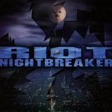 RIOT - Nightbreaker (Cd)