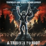 RIOT TRIBUTE - Thunder And Steel Down Under (Cd)