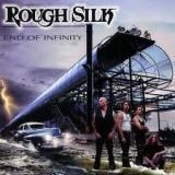 ROUGH SILK - End Of Infinity (Cd)