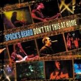 SPOCK'S BEARD - Don't Try This At Home (Cd)