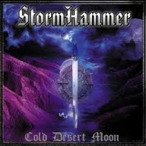 STORMHAMMER - Cold Desert Moon (Cd)