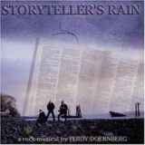 STORYTELLER'S RAIN - A Rock Musical… (Cd)