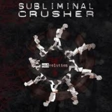 SUBLIMINAL CRUSHER - Endvolution (Cd)