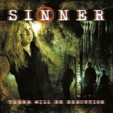SINNER - There Will Be Execution (Cd)