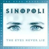 SINOPOLI - The Eyes Never Lie (Cd)