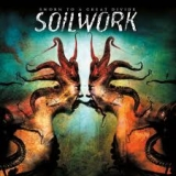 SOILWORK - Sworn To A Great Divide (Cd)