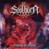 SOULBURN  - Feeding The Angels  (Cd)