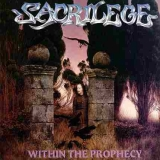 SACRILEGE (UK) - Within The Prophecy (Cd)