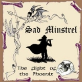 SAD MINSTREL - The Flight Of The Phoenix (Cd)