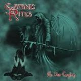 SATANIC RITES (NWOBHM) - No Use Crying (Cd)