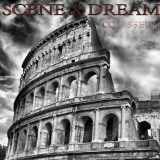 SCENE X DREAM - Colosseum (Cd)