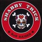 SHABBY TRICK - Rnr Raiser (Cd)