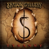 SHADOW GALLERY - Tyranny (Cd)