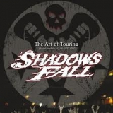 SHADOWS FALL - The Art Of Touring (Dvd, Blu Ray)