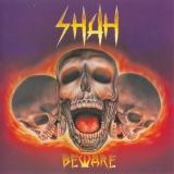 SHAH - Beware   (Cd)