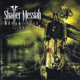 SHATTER MESSIAH - Never To Play The Servant (Cd)