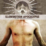 SLOWMOTION APOCALYPSE - My Own Private Armageddon (Cd)