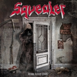 SQUEALER - Behind Closed Doors (Cd)