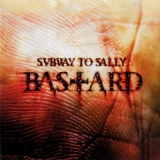SUBWAY TO SALLY - Bastard     (Cd)