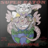 SUPER RATON - Sociedad Occidental (Cd)